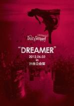 """DaizyStripper - """"DREAMER"""" 2012.06.03 in Shibuya Kokaido"""