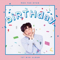 Roh Tae Hyun (HOTSHOT) - Mini Album - biRTHday (KR) [Neo Anniversary Price]