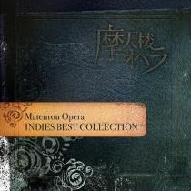 Matenrou Opera - Indies Best Selection