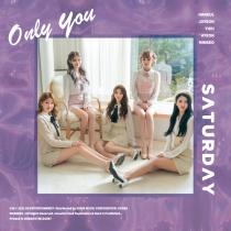 SATURDAY - Single Album Vol.5 - Only You (KR)