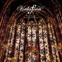 "Kalafina - Winter Acoustic ""Kalafina with Strings"""