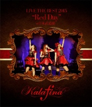 """Kalafina - Live The Best 2015 """"Red Day"""" At Nippon Budokan Blu-ray"""