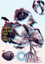 DIR EN GREY - TOUR2013 GHOUL