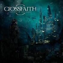 Crossfaith - The Dream, The Space