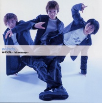 W-inds - 1st message