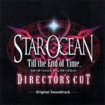 Star Ocean 3 Till the End of Time Director's Cut OST