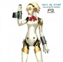 Persona 3 - Burn My Dread - Reincarnation