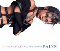 Final Fantasy X-2 Paine Vocal Collection