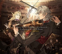 Fate/Grand Order Orchestra Concert -Live Album- performed by Tokyoto Kokyo Gakudan