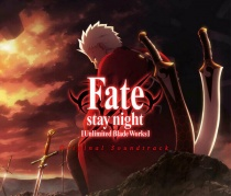 Fate/stay night [Unlimited Blade Works] OST