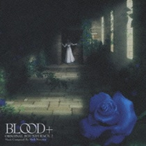 Blood+ OST 2
