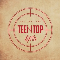 Teen Top - 20's Love Two EXITO (KR)