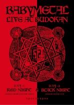 BABYMETAL - LIVE AT BUDOKAN - RED NIGHT & BLACK NIGHT APOCALYPSE -