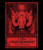 BABYMETAL - Live - Legend 1999 & 1997 Apocalypse Blu-ray