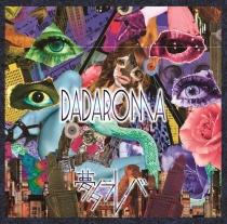 DADAROMA - Yume Tarareba