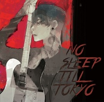 MIYAVI - No Sleep Till Tokyo LTD