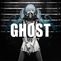 DECO*27 - GHOST