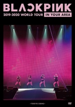 BLACKPINK - 2019-2020 WORLD TOUR IN YOUR AREA -TOKYO DOME-