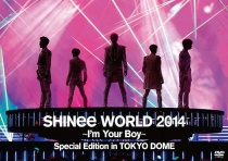 SHINee - World 2014 -I'm Your Boy- Special Edition in Tokyo Dome