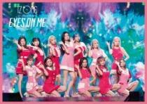 IZ*ONE - 1st Concert In Japan [Eyes On Me] Tour Final -Saitama Super Arena- [Regular Edition]