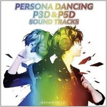 """Persona Dancing """"P3D"""" & """"P5D"""" Soundtrack - Advanced CD -"""