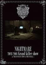 Nightmare - Tour 2008 Grand Killer Show
