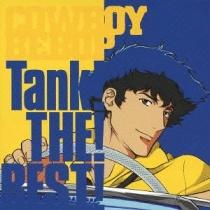 Cowboy Bebop Tank! The! Best!