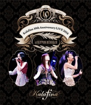 Kalafina - 10th Anniversary LIVE 2018 at Nippon Budokan Blu-ray
