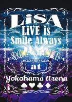 Lisa - Live is Smile Always - 364+Joker - at Yokohama Arena Blu-ray