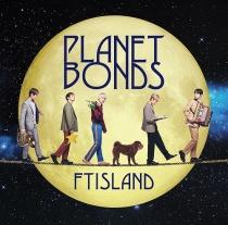 FTISLAND - Planet Bonds Type B LTD