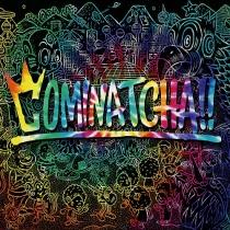 WANIMA - Cominatcha!! LTD