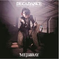 MEJIBRAY - DECADANCE Type A LTD