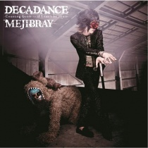 MEJIBRAY - DECADANCE Type B LTD