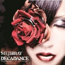 MEJIBRAY - DECADANCE