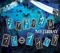MEJIBRAY - Theatrical Blue Black