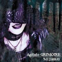 MEJIBRAY - Agitato GRIMOIRE Type A LTD