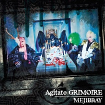 MEJIBRAY - Agitato GRIMOIRE Type B LTD