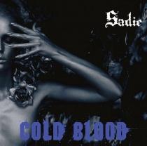 Sadie - Cold Blood