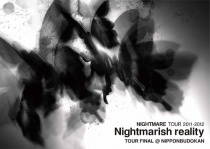 Nightmare - TOUR 2011-2012 Nightmarish reality TOUR FINAL @ NIPPONBUDOKAN