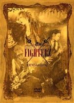 """Breakerz - Live Tour 2009-2010 """"Fighterz"""""""