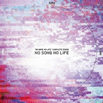 "No Game No Life Complete Songs ""No Songs No Life"""